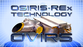 Link to Recent Story entitled: OSIRIS-REx Technology: OVIRS