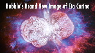 Link to Recent Story entitled: Hubble's Brand New Image of Eta Carinae