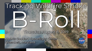 Link to Recent Story entitled: New NASA Campaign Tracks Wildfire Smoke for Improved Air Quality Forecasts Live Shots