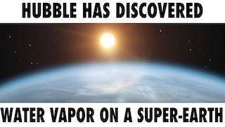 Link to Recent Story entitled: Hubble Finds Water Vapor On Distant Exoplanet
