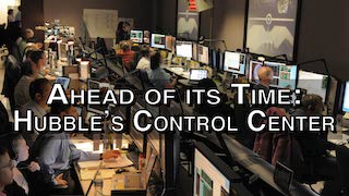 Link to Recent Story entitled: Ahead of its Time: Hubble's Control Center